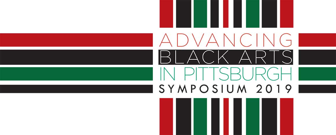 "Text: ""Advancing Black Arts in Pittsburgh Symposium 2019"" with a red, black and green background"