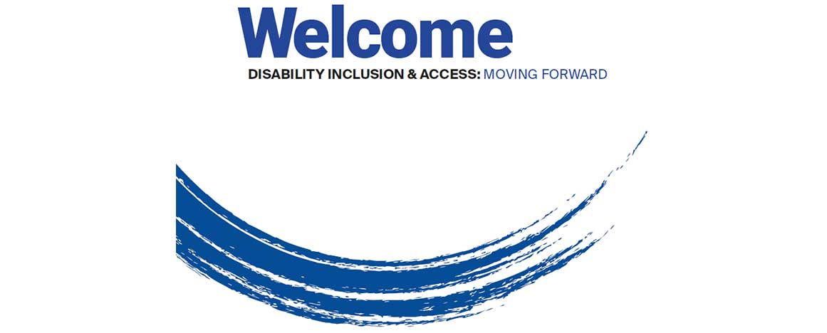 "Paint brushstroke in blue. Copy says, ""Welcome - Disability Inclusion & Access: Moving Forward"