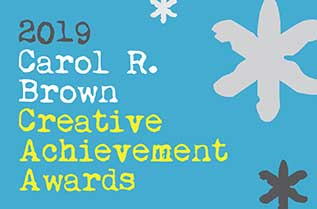 "Blue background with the words, ""2019 Carol R. Brown Creative Achievement Awards."